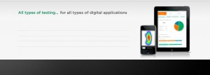 All types of testing... for all types of digital applications