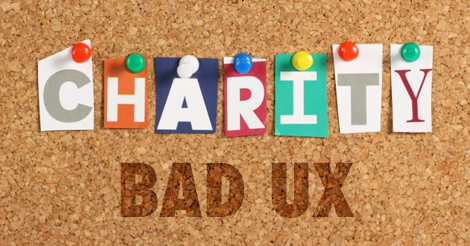 Bad UX Costs Charities