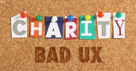 Bad UX Costs Charities